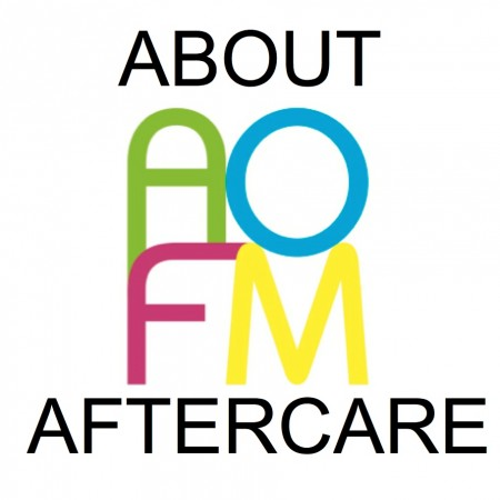ALL ABOUT OUR FAMOUS AFTERCARE. AOFM ...